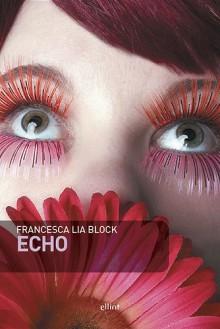 Echo - Francesca Lia Block