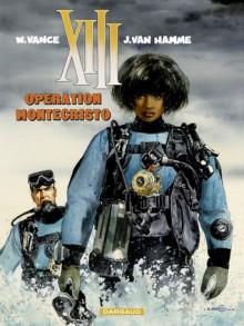 Operation Montecristo - William Vance, Jean Van Hamme