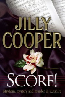 Score! - Jilly Cooper