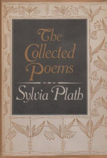 The Collected Poems of Sylvia Plath - Sylvia Plath