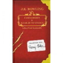 Fabeldieren en waar ze te vinden - J.K. Rowling