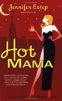 Hot Mama - Jennifer Estep