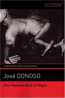 The Obscene Bird of Night (Verba Mundi) - Jose Donoso