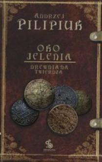 Drewniana Twierdza - Andrzej Pilipiuk