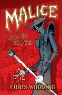 Malice - Chris Wooding