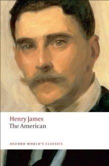 The American - Henry James, Adrian Poole