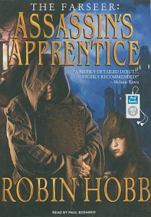 Assassin's Apprentice   [FARSEER ASSASSINS APPRENTIC 2M] [UNABRIDGED] [MP3 CD] - Robin-(Author) ; Boehmer, Paul(Read by) Hobb
