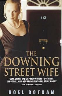 The Downing Street Wife - Noel Botham