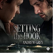 Setting the Hook - Andrew Grey,Greg Tremblay