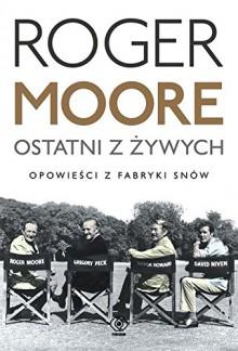 Ostatni z zywych - Roger Moore