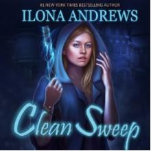 Clean Sweep - Renée Raudman, Ilona Andrews