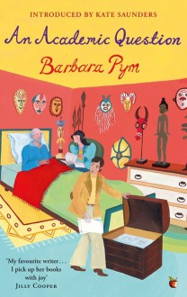 An Academic Question - Barbara Pym,Kate Saunders
