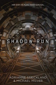Shadow Run - AdriAnne Strickland,Michael Miller
