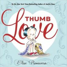 Thumb Love - Elise Primavera