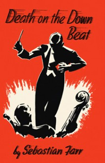 Death on the Down Beat - Sebastian Farr