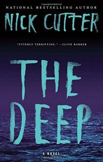 The Deep: A Novel - Nick Cutter
