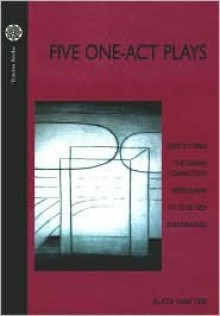 Five One Act Plays: Earthly Traps/the Karma Connection/Middleman/Fit to Be Tied/Sheherazade - Augy Hayter