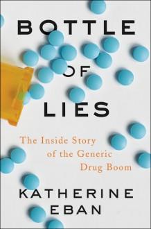 Bottle of Lies - Katherine Eban