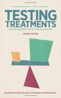 Testing Treatments: Better Research for Better Healthcare - Imogen Evans