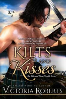 Kilts and Kisses - Victoria Roberts