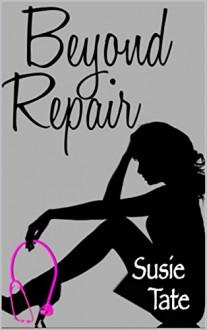 Beyond Repair - Susie Tate
