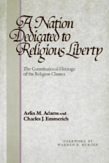 A Nation Dedicated to Religious Liberty - Arlin M. Adams