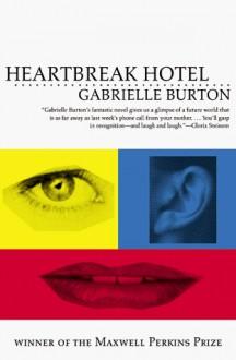 Heartbreak Hotel - Gabrielle Burton