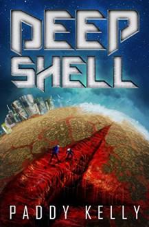 Deep Shell - Paddy Kelly