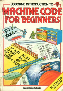 Usborne machine code for beginners