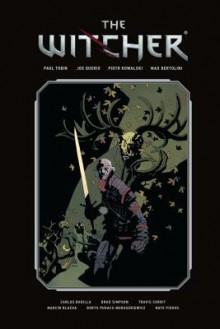 The Witcher, Volume 1 (The Witcher (Dark Horse Comics) #1-3) - Max Bertolini,Paul Tobin,Piotr Kowalski,Joe Querio
