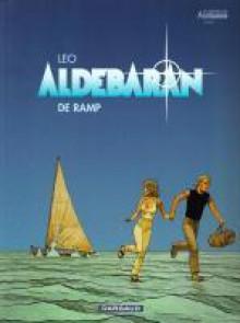 De ramp (Aldebaran, #1) - Léo