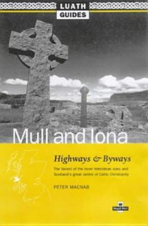 Highways And Byways In Mull And Iona - P.A. MacNab