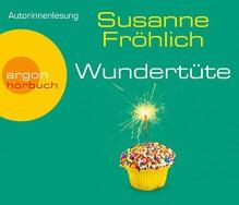 Wundertüte - Susanne Fröhlich,Susanne Fröhlich