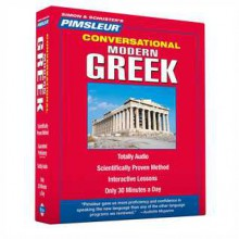 Greek (Modern), Conversational: Learn to Speak and Understand Modern Greek with Pimsleur Language Programs - Pimsleur Language Programs