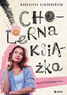 Cholerna książka - Magdalena Czmochowska