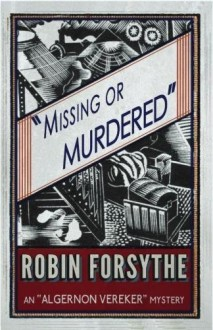Missing or Murdered - Robin Forsythe