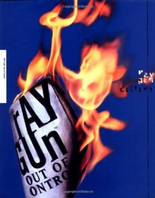 Ray Gun: Out of Control - Dean Kuipers