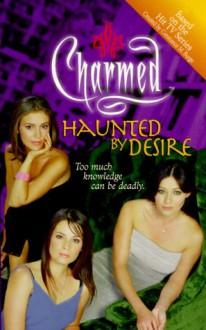 Haunted by Desire - Cameron Dokey