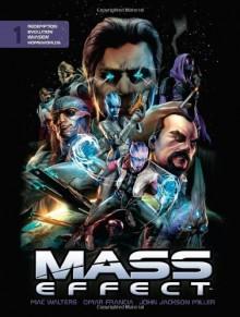 Mass Effect Library Edition Volume 1 - Garry Brown, Jean Diaz, Dave Marshall, Mac Walters, John Jackson Miller, Jeremy Barlow, Patrick Weekes, John Dombrow, Chris Staggs, Omar Francia, Eduardo Francisco