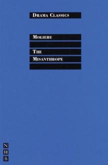 The Misanthrope - Molière, Stephen Mulrine