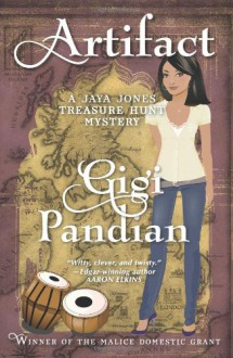 Artifact: A Jaya Jones Treasure Hunt Mystery: 1 - Gigi Pandian