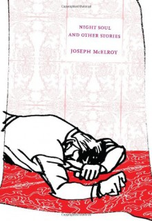 Night Soul and Other Stories (American Literature Series) - Joseph McElroy