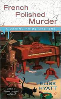 French Polished Murder - Elise Hyatt