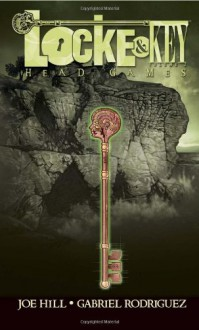 Locke & Key, Vol. 2: Head Games - Joe Hill,Gabriel Rodríguez