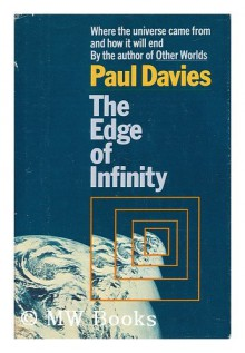 Edge of Infinity: Beyond the Black Hole - Paul Davies