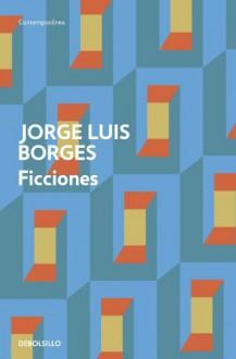 Ficciones - Jorge Luis Borges