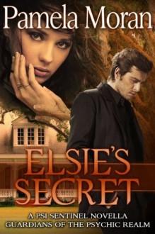 Elsie's Secret - Pamela Moran