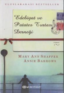 Edebiyat ve Patates Turtası Derneği - Annie Barrows