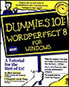 Wordperfect 8 for Windows (Dummies 101 Series) - Alison Barrows, Margaret Levine Young