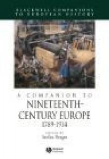 Companion to Nineteenth-century Europe - Berger